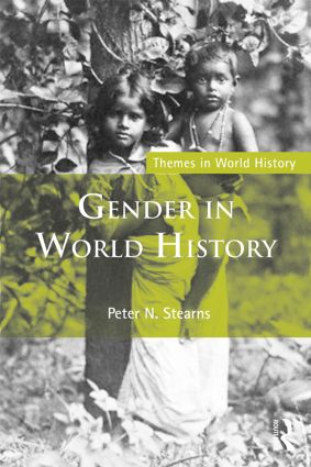Gender in World History: 3rd Edition (Paperback) book cover