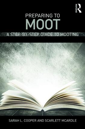 Preparing to Moot: A Step-by-Step Guide to Mooting, 1st Edition (Paperback) book cover