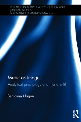Music as Image: Analytical psychology and music in film book cover