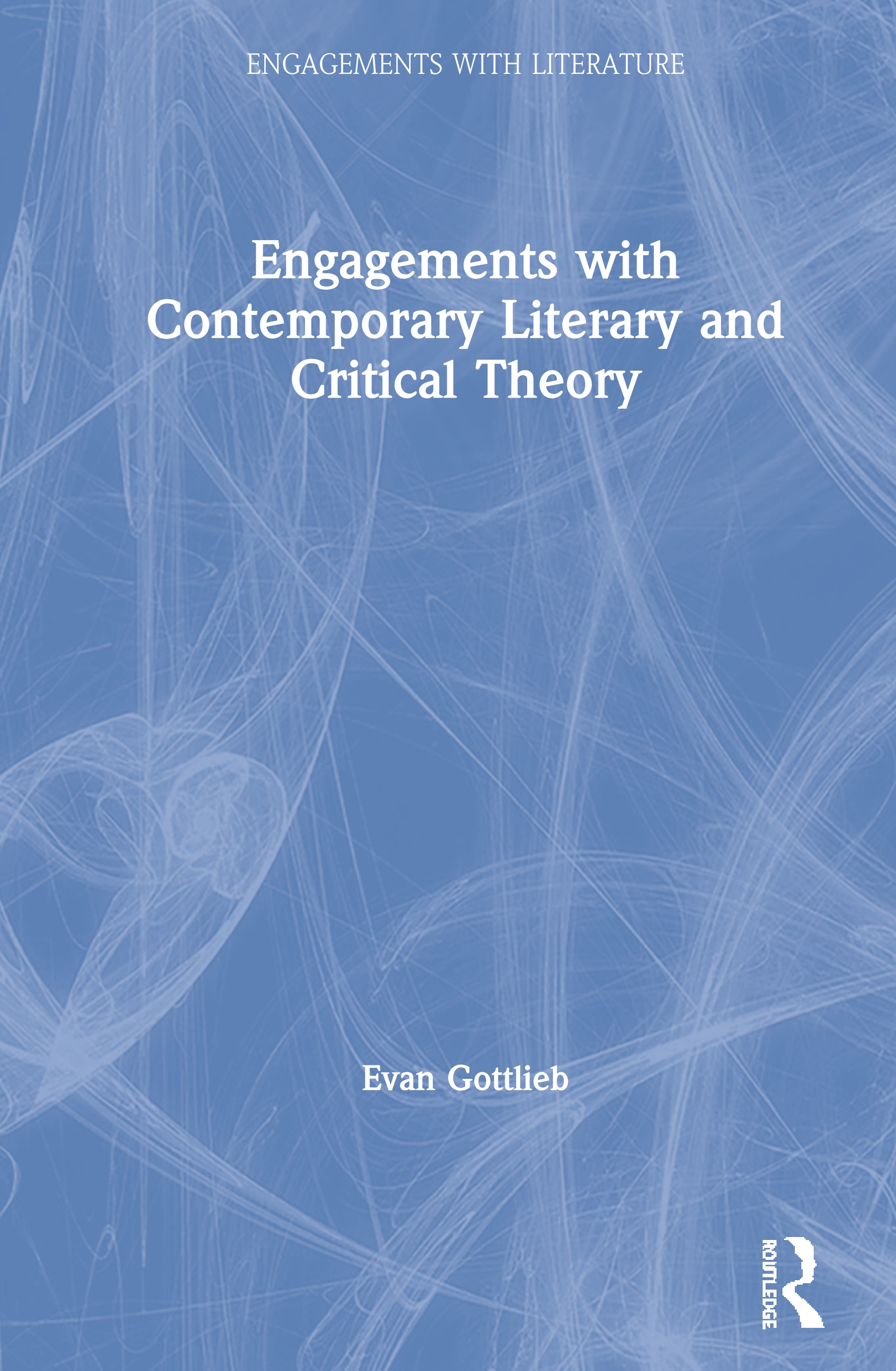 Engagements with Contemporary Literary and Critical Theory book cover