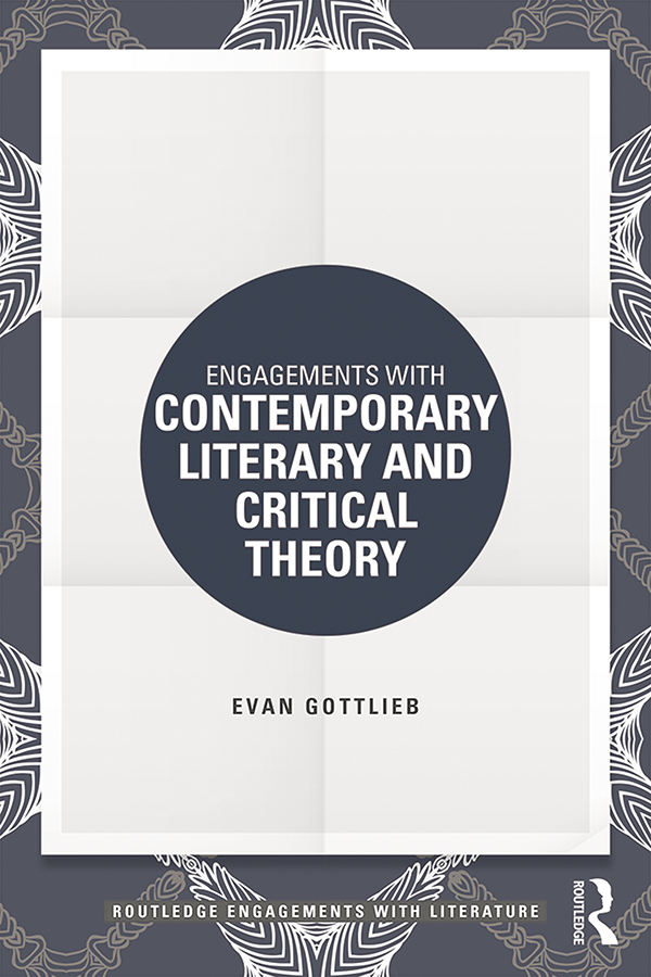 Engagements with Contemporary Literary and Critical Theory: 1st Edition (e-Book) book cover