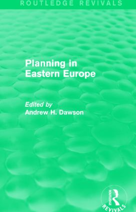 Planning in Eastern Europe (Routledge Revivals): 1st Edition (Paperback) book cover