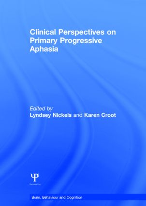 Clinical Perspectives on Primary Progressive Aphasia book cover