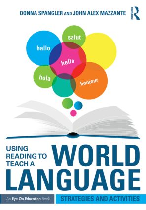 Using Reading to Teach a World Language: Strategies and Activities book cover