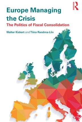 Europe Managing the Crisis: The politics of fiscal consolidation (Hardback) book cover