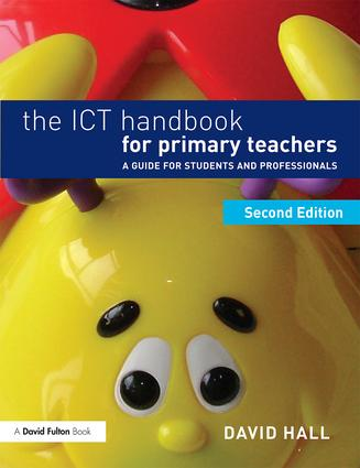 The ICT Handbook for Primary Teachers: A guide for students and professionals book cover
