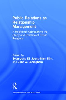 Public Relations As Relationship Management: A Relational Approach To the Study and Practice of Public Relations book cover