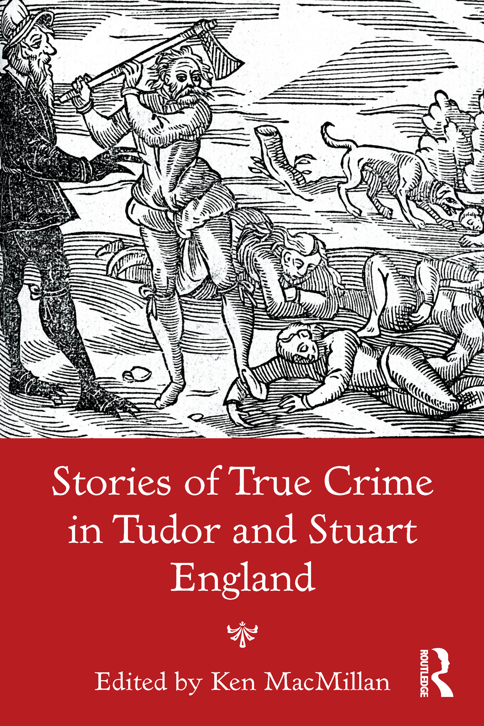 Stories of True Crime in Tudor and Stuart England book cover