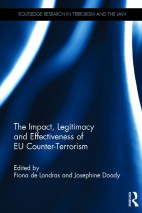 The Impact, Legitimacy and Effectiveness of EU Counter-Terrorism: 1st Edition (Hardback) book cover