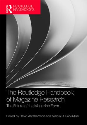 The Routledge Handbook of Magazine Research: The Future of the Magazine Form book cover