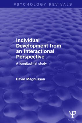 Individual Development from an Interactional Perspective: A Longitudinal Study, 1st Edition (Paperback) book cover