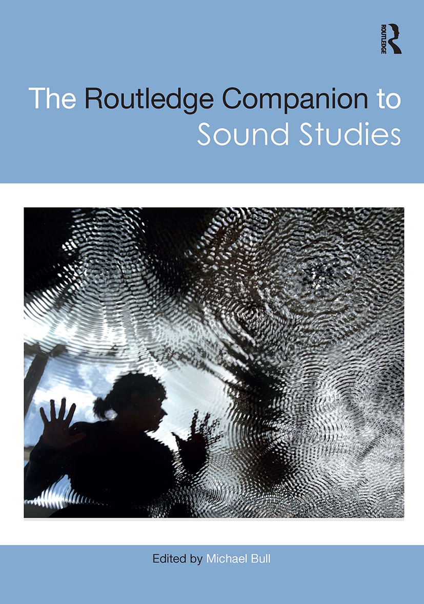 The Routledge Companion to Sound Studies book cover