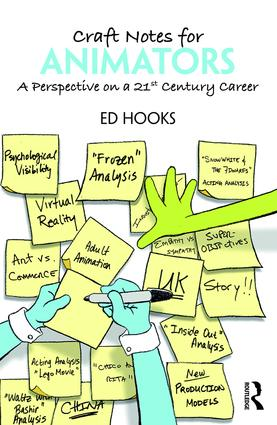 Craft Notes for Animators: A Perspective on a 21st Century Career (Paperback) book cover