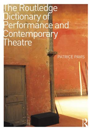 The Routledge Dictionary of Performance and Contemporary Theatre: 1st Edition (Hardback) book cover