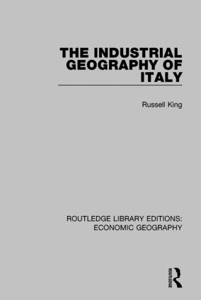 An Industrial Geography of Italy: 1st Edition (Paperback) book cover