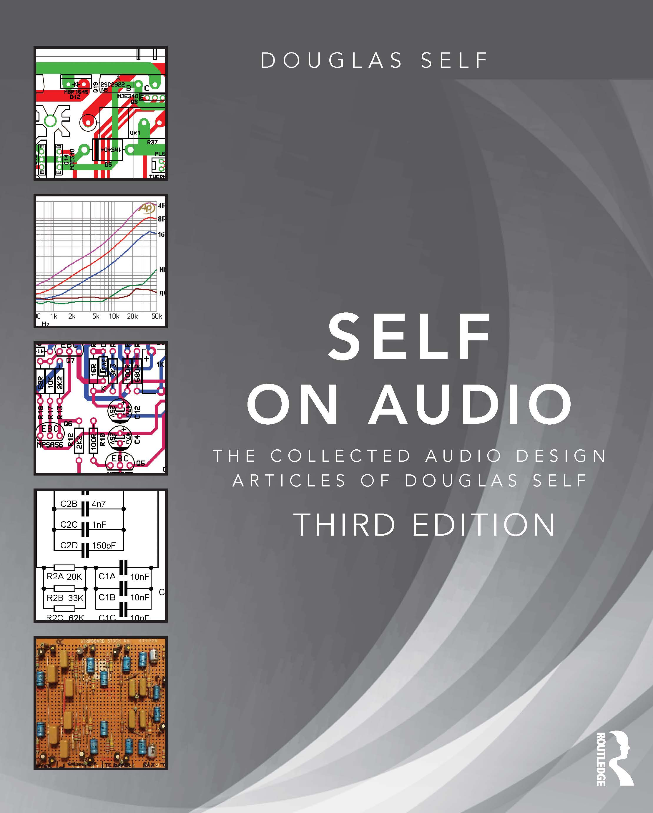 Self on Audio: The Collected Audio Design Articles of Douglas Self book cover