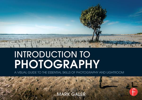 Introduction to Photography: A Visual Guide to the Essential Skills of Photography and Lightroom book cover