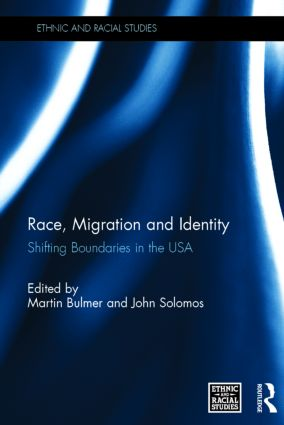 Race, Migration and Identity: Shifting Boundaries in the USA, 1st Edition (Hardback) book cover