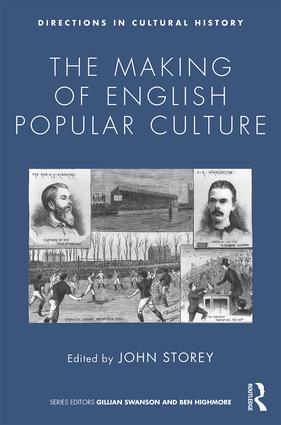 The Making of English Popular Culture: 1st Edition (Paperback) book cover