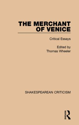 The Merchant of Venice: Critical Essays book cover