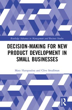Decision-making for New Product Development in Small Businesses: 1st Edition (Hardback) book cover