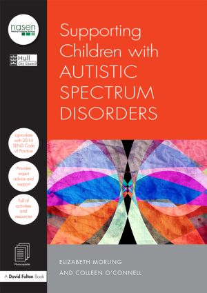 Supporting Children with Autistic Spectrum Disorders book cover