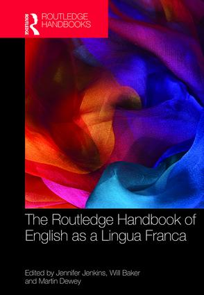 The Routledge Handbook of English as a Lingua Franca (Hardback) book cover