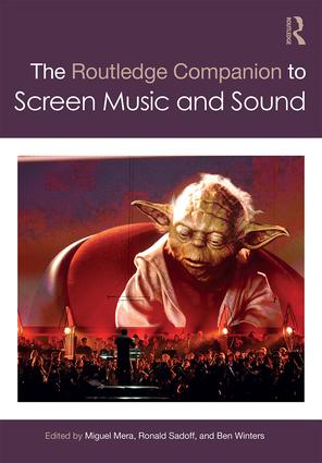 The Routledge Companion to Screen Music and Sound (Hardback) book cover