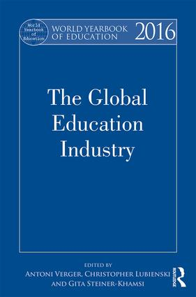 World Yearbook of Education 2016: The Global Education Industry (Hardback) book cover
