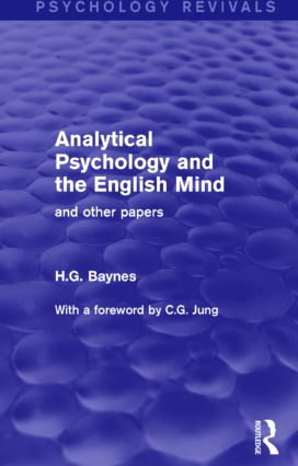 Analytical Psychology and the English Mind: And Other Papers, 1st Edition (Paperback) book cover