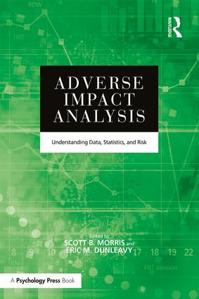 Adverse Impact Analysis: Understanding Data, Statistics, and Risk, 1st Edition (Paperback) book cover