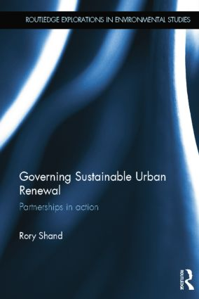 Governing Sustainable Urban Renewal: Partnerships in Action book cover