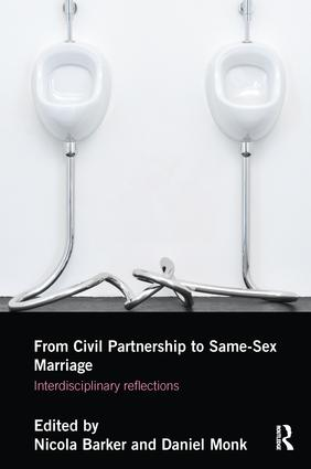 From Civil Partnerships to Same-Sex Marriage: Interdisciplinary Reflections book cover