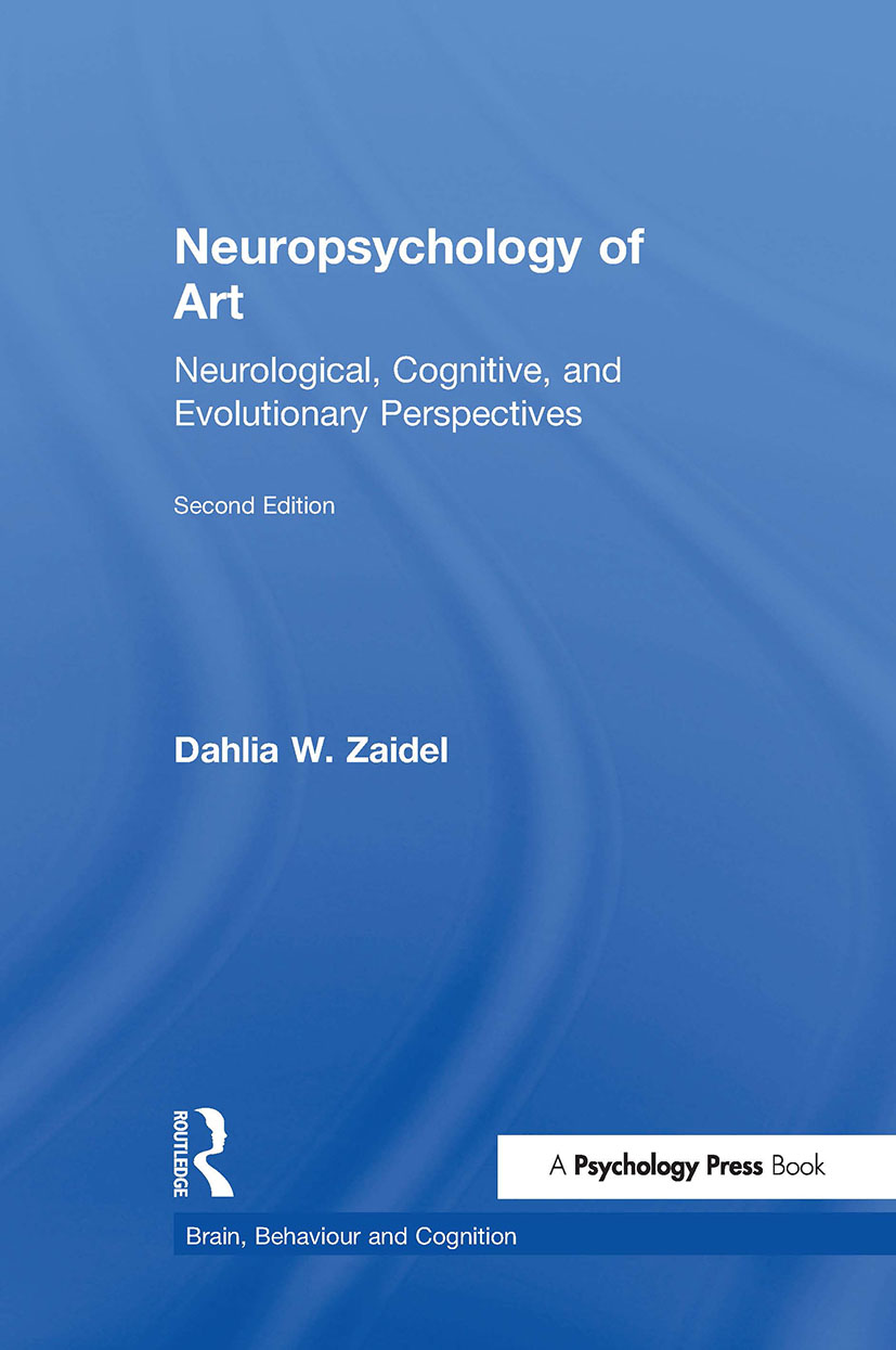 Neuropsychology of Art: Neurological, Cognitive, and Evolutionary Perspectives book cover