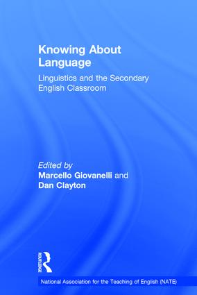 Knowing About Language: Linguistics and the secondary English classroom (Hardback) book cover