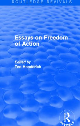 Essays on Freedom of Action (Routledge Revivals): 1st Edition (Paperback) book cover