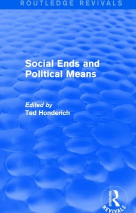 Social Ends and Political Means (Routledge Revivals): 1st Edition (Paperback) book cover