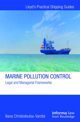 Marine Pollution Control: Legal and Managerial Frameworks book cover