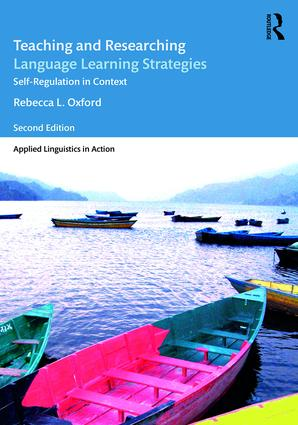Teaching and Researching Language Learning Strategies: Self-Regulation in Context, Second Edition, 1st Edition (Paperback) book cover