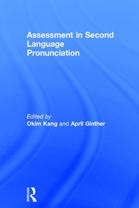 Assessment in Second Language Pronunciation: 1st Edition (Hardback) book cover