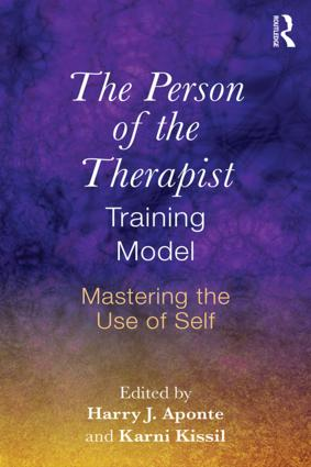 The Person of the Therapist Training Model: Mastering the Use of Self, 1st Edition (Paperback) book cover