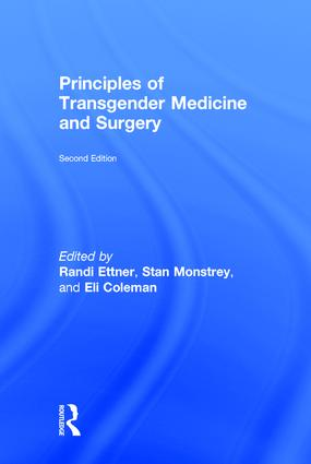 Principles of Transgender Medicine and Surgery: 2nd Edition (Hardback) book cover