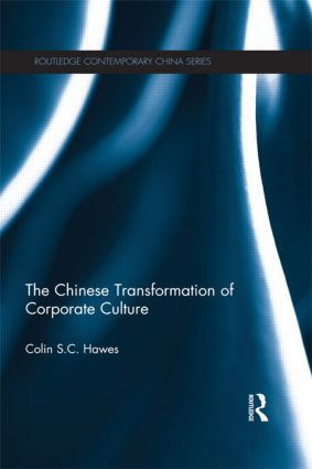 The Chinese Transformation of Corporate Culture: 1st Edition (Paperback) book cover