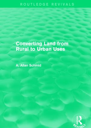 Converting Land from Rural to Urban Uses (Routledge Revivals): 1st Edition (Paperback) book cover