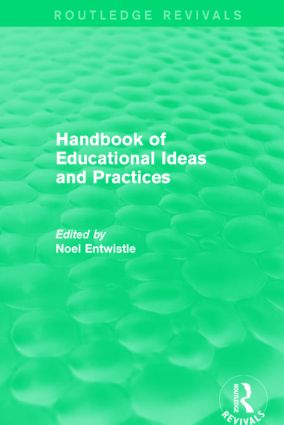 Handbook of Educational Ideas and Practices (Routledge Revivals) book cover