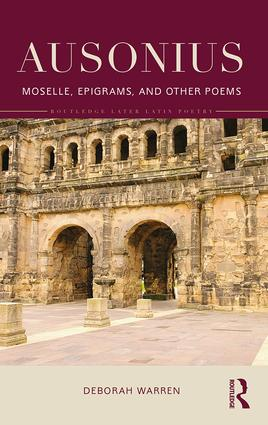 Ausonius: Moselle, Epigrams, and Other Poems book cover