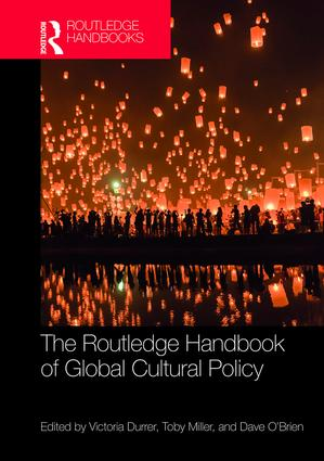 The Routledge Handbook of Global Cultural Policy (Hardback) book cover