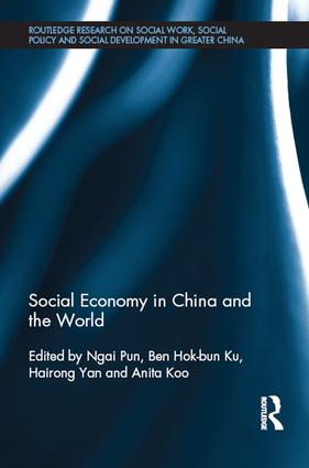 Social Economy in China and the World: 1st Edition (Hardback) book cover