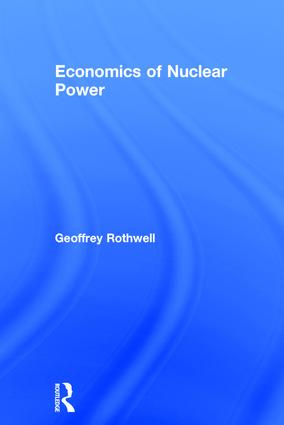 Economics of Nuclear Power book cover