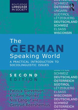 The German-Speaking World: A Practical Introduction to Sociolinguistic Issues, 2nd Edition (Paperback) book cover